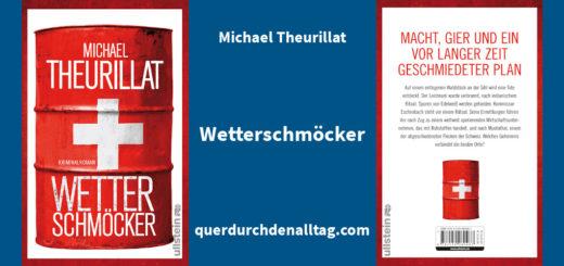Michael Theurillat Wetterschmöcker Krimi