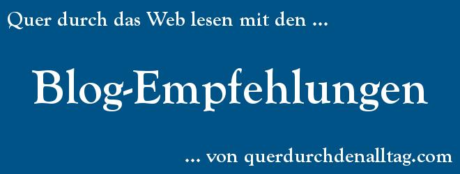 blog empfehlungen querdurchdenalltag.com
