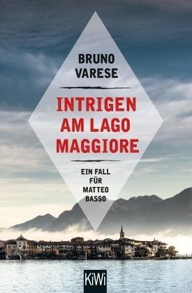 Bruno Varese Intrigen am Lago Maggiore