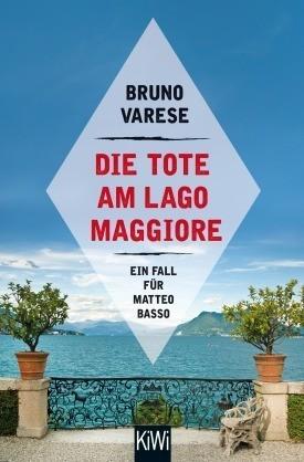 Bruno Varese Die Tote am Lago Maggiore