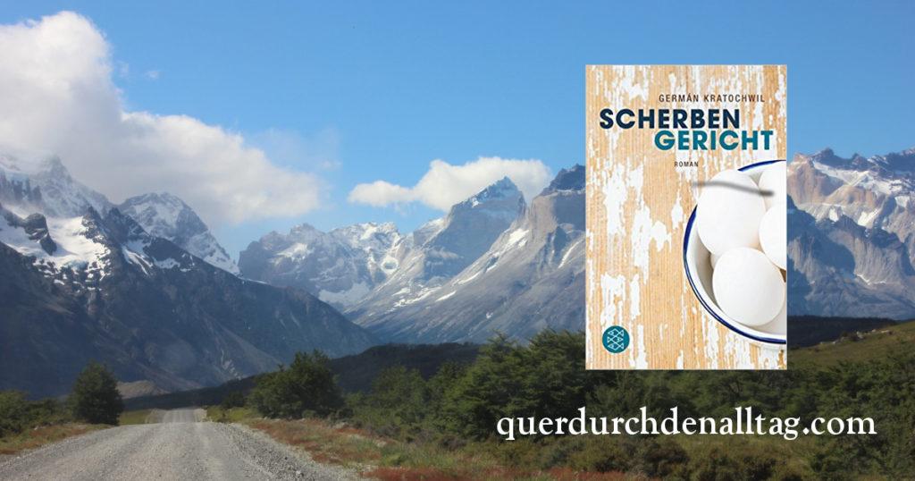 Scherbengericht Patagonien German Kratochwil