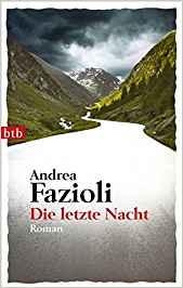 Andrea Fazioli Die letzte Nacht