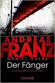 Andreas Franz Daniel Holbe Julia Durant Der Fänger