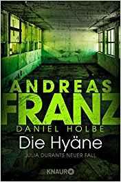 Andreas Franz Daniel Holbe Julia Durant Die Hyäne