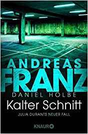 Andreas Franz Daniel Holbe Julia Durant Kalter Schnitt