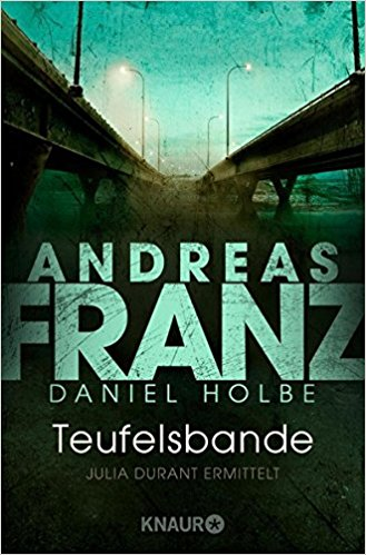 Andreas Franz Daniel Holbe Julia Durant Teufelsbande