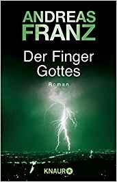 Andreas Franz Der Finger Gottes