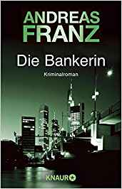 Andreas Franz Die Bankerin