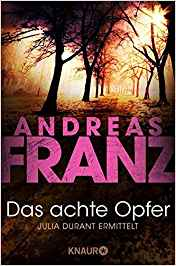 Andreas Franz Julia Durant Das achte Opfer
