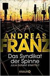 Andreas Franz Julia Durant Das Syndikat der Spinne