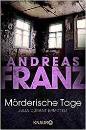 Andreas Franz Julia Mörderische Tage