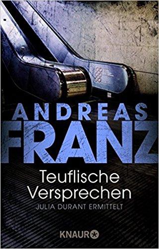 Andreas Franz Julia Teuflische Versprechen