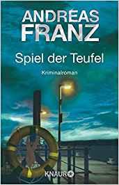 Andreas Franz Spiel der Teufel