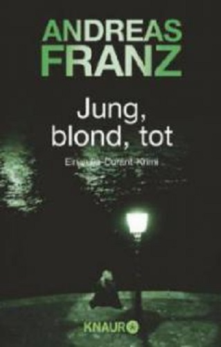Andreas Franz Jung, blond, tot