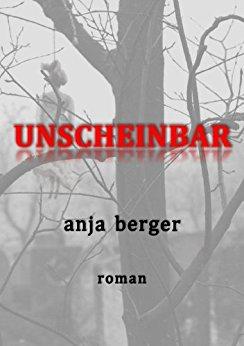 Anja Berger Unscheinbar