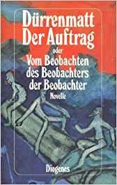 Friedrich Dürrenmatt Auftrag Beobachten Beobachgter