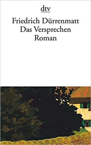 Friedrich Dürrenmatt Das Versprechen