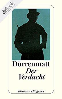 Friedrich Dürrenmatt Der Verdacht