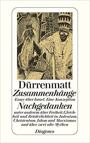 Friedrich Dürrenmatt Essay über Israel