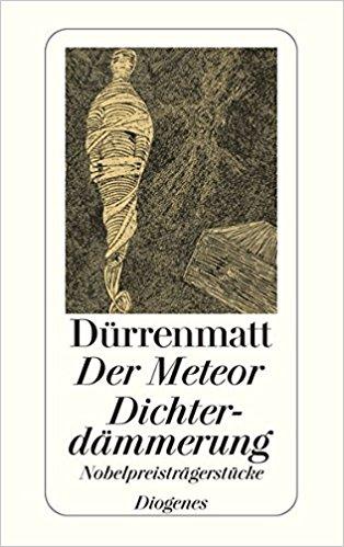 Friedrich Dürrenmatt Der Meteo Dichterdämmerung