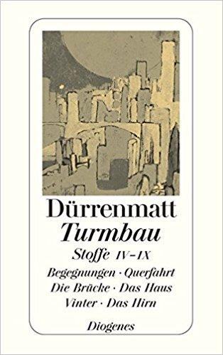 Friedrich Dürrenmatt Turmbau Stoffe
