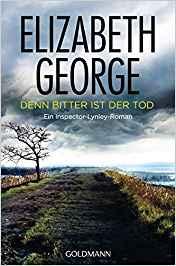 Elizabeth George Denn bitter ist der Tod