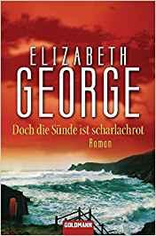 Elizabeth George Doch die Sünde ist scharlachrot