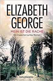 Elizabeth George Mein ist die Rache
