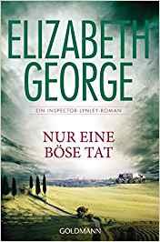 Elizabeth George Nur eine böse Tat