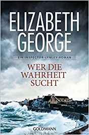 Elizabeth George Wer die Wahrheit sucht