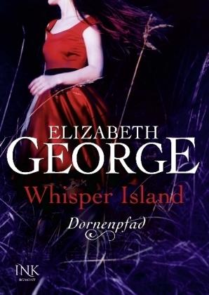 Elizabeth George Whisper Island Dornenpfad