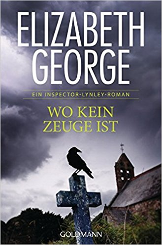 Elizabeth George Wo kein Zeuge ist