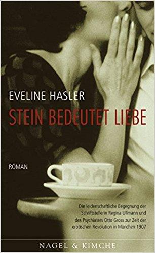 Eveline Hasler Stein bedeutet Liebe