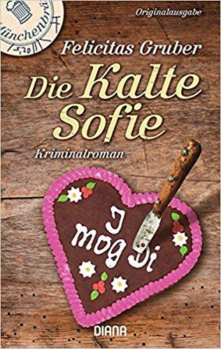 Felicitas Gruber Die kalte Sofie