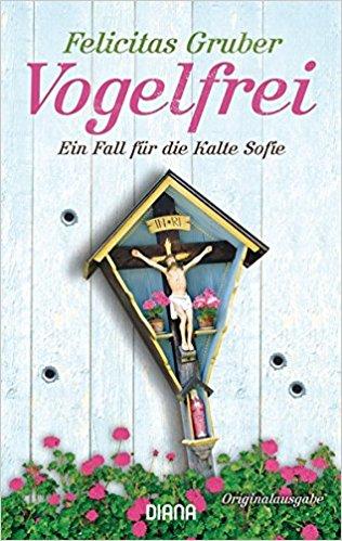 Felicitas Gruber Vogelfrei