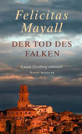 Felicitas Mayall Der Tod des Falken
