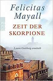 Felicitas Mayall Zeit der Skorpione