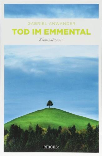 Gabriel Anwander Tod im Emmental