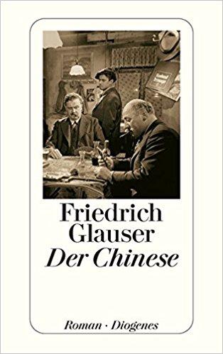 Friedrich Glauser Der Chinese