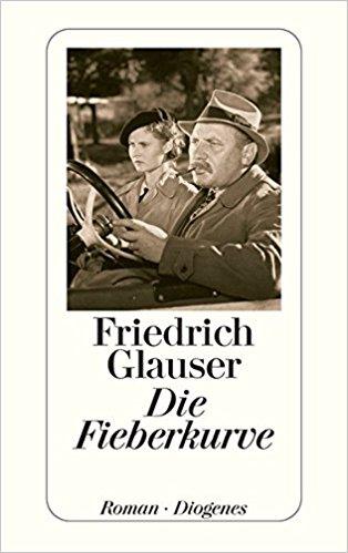 Friedrich Glauser Die Fieberkurve
