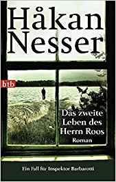 Hakan Nesser Gunnar Barbarotti Das zweite Leben des Herrn Roos