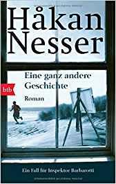 Hakan Nesser Gunnar Barbarotti Eine ganz andere Geschichte