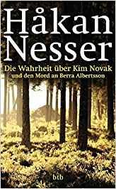 Hakan Nesser Die Wahrheit über Kim Novak und den Mord an Berra Albertsson