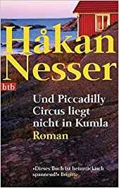 Hakan Nesser Und Piccadilly Circus liegt nicht in Kumla