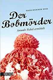 Hans-Henner Hess Der Bobmörder