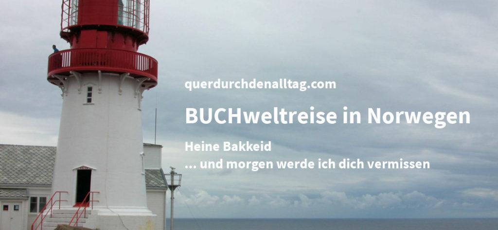 Heine Bakkeid Leuchtturm BUCHweltreise