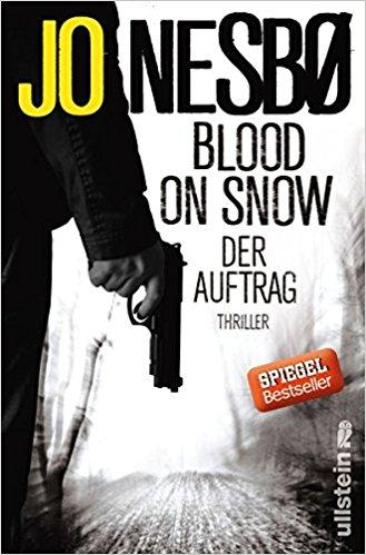 Jo Nesbo Bloo on Snow Der Auftrag