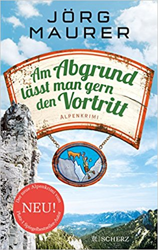 Jörg Maurer Am Abgrund lässt man gern den Vortritt