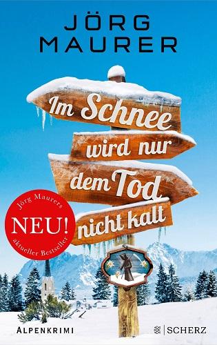 Jörg Maurer Im Schnee wird dem Tod nicht kalt