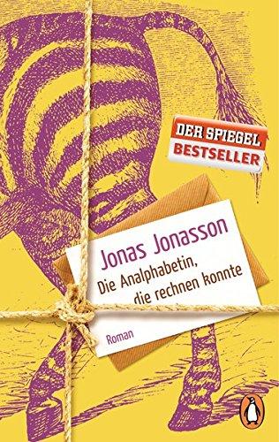 Jonas Jonasson Ananlphabetin die rechnen konnte